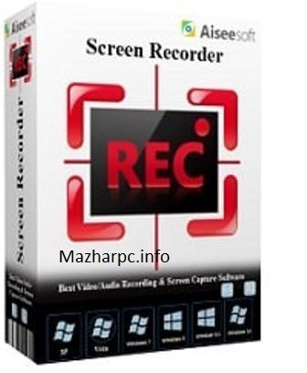 Aiseesoft Screen Recorder Crack With v2.2.8 [Latest] 2021